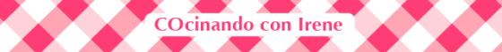 CAPÇAL COCINANDO CON IRENE